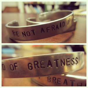It's your time for greatness, be not afraid.